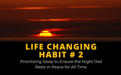 How to Go To Bed Earlier [Life-Changing Habit #2]