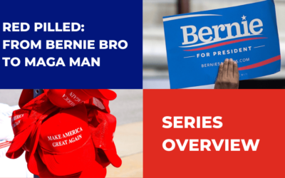 Red Pilled: From Bernie Bro to MAGA Man in 13 Easy Steps
